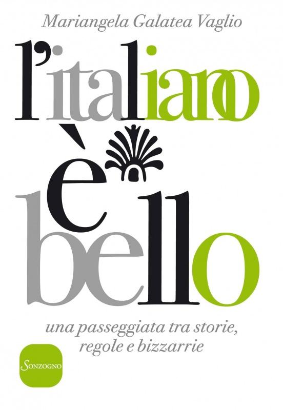 L'italiano è bello, Mariangela Galatea Vaglio